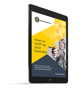 How to Stuff Up Your Business eBook